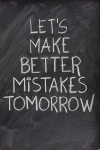 let's make better mistakes tomorrow on blackboard