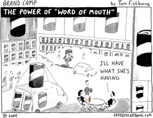 http://tomfishburne.com/?s=word+of+mouth&x=0&y=0